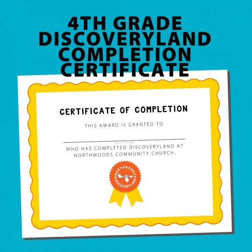 4th Grade Discoveryland Completion Certificate